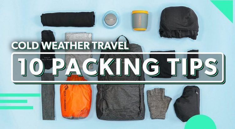 10 Minimalist Packing Tips For Cold Weather Travel   How To Pack Light...