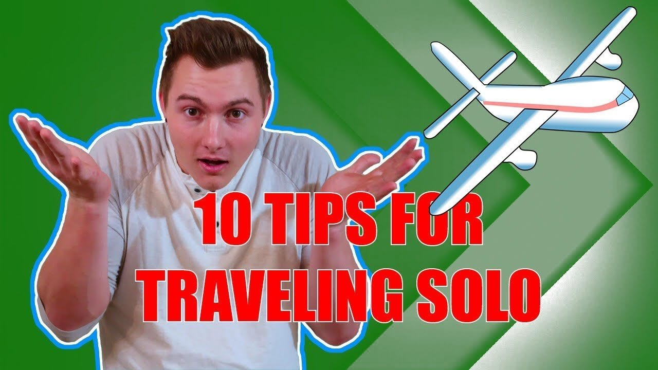 10 Tips For Traveling Alone | How to Make Friends While Traveling | So...