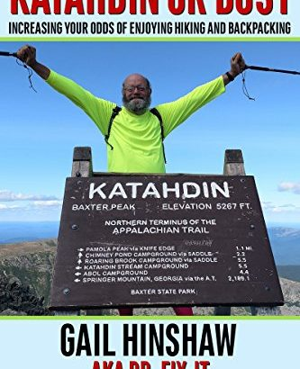 Katahdin or Bust: upping your probability of Enjoying Hiking and Backpack... - 1610466986 Katahdin or Bust Increasing Your Odds of Enjoying Hiking and 333x410