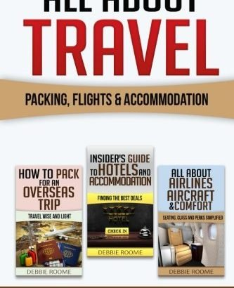 Exactly About Travel: Packing, Flights & Accommodation - 1614503820 All About Travel Packing Flights Accommodation 333x410