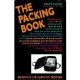 The Packing Book: Secrets of this Carry-On Traveler - 1615210218 The Packing Book Secrets of the Carry On Traveler