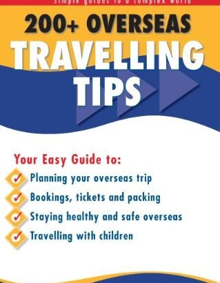 200 Overseas Travelling Tips (Blake's Go Guides) - 200 Overseas Travelling Tips Blakes Go Guides 319x410