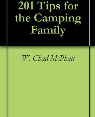 201 methods for the Camping Family - 201 Tips for the Camping Family 333x410
