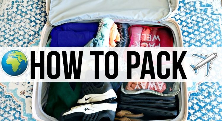 How To Pack Smart | Traveling Advice! - how to pack smart traveling advice 750x410