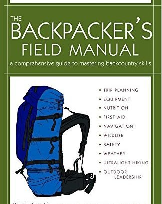 The Backpacker's Field handbook, Revised and Updated - the backpackers field manual revised and updated a comprehensive gu 325x410
