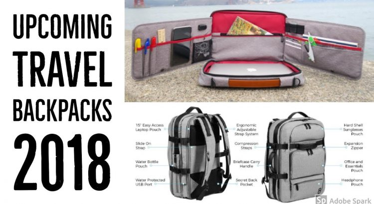a7f6b9fedeade6 Top 5 travel that is upcoming 2018 | travel backpack kickstarter ...