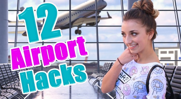 12 Airport lifetime Hacks each Girl should be aware of | Brooklyn and Bailey - 12 airport life hacks every girl should know brooklyn and bailey 750x410