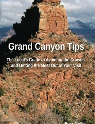 Grand Canyon recommendations: the area's Guide to preventing the Crowds and Gettin... - grand canyon tips the locals guide to avoiding the crowds and gettin 313x410