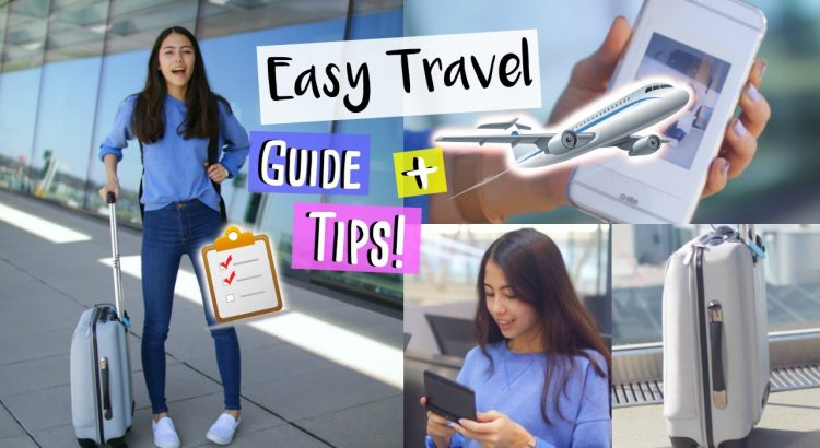 Guide to travels that are easy Travel Tips, Essentials and ensemble - guide to easy travels travel tips essentials and outfit 750x410