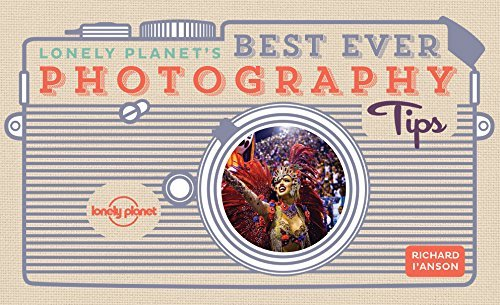 Lonely Planet's ever that is best Photography Tips - lonely planets best ever photography tips