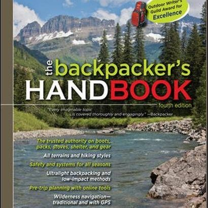 The Backpacker's Handbook, 4th Edition - the backpackers handbook 4th edition 410x410