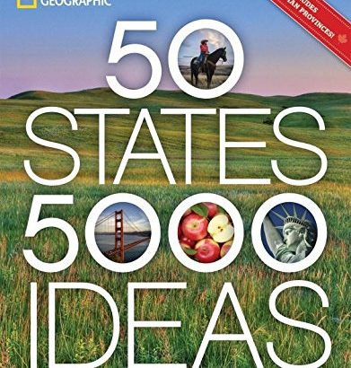 50 States, 5,000 Ideas: where you should Go, when you should Go, things to See, things to ... - 50 states 5000 ideas where to go when to go what to see what to 391x410