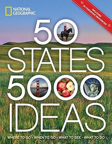 travel book cover - 50 States, 5,000 Ideas: Where to Go, When to Go, What to See, What to ... - National Geographic