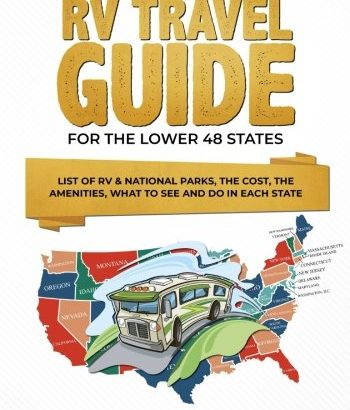 Smart RV Travel Guide For The Lower 48 States: set of RV & nationwide P... - smart rv travel guide for the lower 48 states list of rv national p 350x410