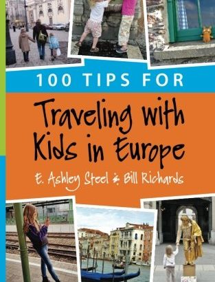 100 methods for Traveling with young ones in Europe - 100 tips for traveling with kids in europe 313x410