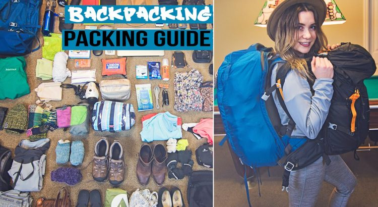 Backpacking Travel Packing Guide - backpacking travel packing guide 750x410