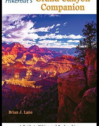 Hikernut's Grand Canyon Companion: helpful tips to Hiking and Backpacking t... - hikernuts grand canyon companion a guide to hiking and backpacking t 324x410