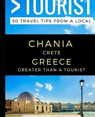 More than a Tourist – Chania Crete Greece: 50 Travel recommendations from a Lo... - Greater Than a Tourist – Chania Crete Greece 50 Travel Tips from a Lo 333x410
