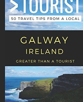 Greater Than a Tourist – Galway Ireland: 50 Travel Tips from a Local - Greater Than a Tourist – Galway Ireland 50 Travel Tips from a Local 333x410