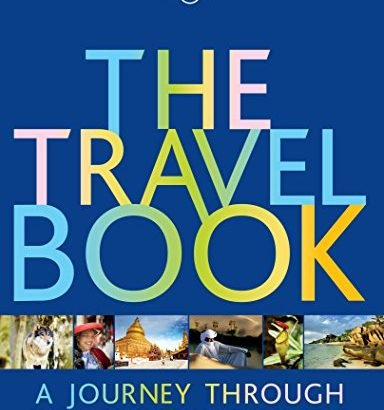 The Travel Book: A Journey Through Every Country into the World (Lonely ... - The Travel Book A Journey Through Every Country in the World Lonely 384x410