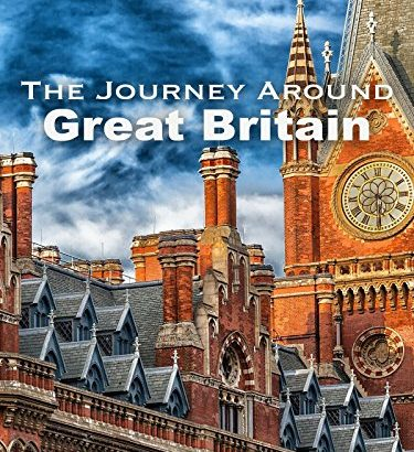 The Journey Around Great Britain Documentary - The Journey Around Great Britain Documentary 375x410