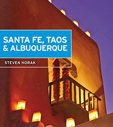 Moon Santa Fe, Taos & Albuquerque (Travel Guide) - 1532067162 Moon Santa Fe Taos Albuquerque Travel Guide 367x410
