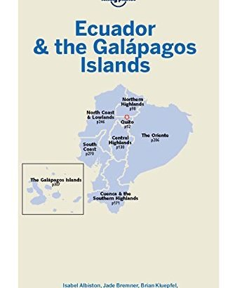 Lonely Planet Ecuador & the Galapagos Islands (Travel Guide) - Lonely Planet Ecuador the Galapagos Islands Travel Guide 325x410