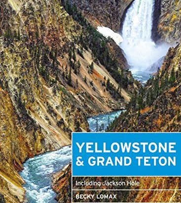 Moon Yellowstone & Grand Teton: Including Jackson Hole (Travel Guide) - Moon Yellowstone Grand Teton Including Jackson Hole Travel Guide 367x410