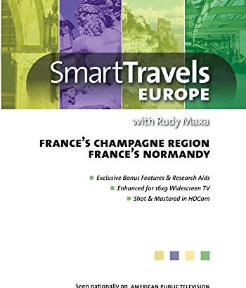 Smart Travels Europe with Rudy Maxa: France's Champagne Region / Norma... - Smart Travels Europe with Rudy Maxa Frances Champagne Region Norma 350x410