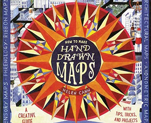 How to Make Hand-Drawn Maps: A Creative Guide with Tips, Tricks, and P... - How to Make Hand Drawn Maps A Creative Guide with Tips Tricks and P 500x410