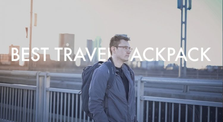Best Carry On Travel Backpack 2018 - Osprey Farpoint 40