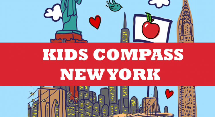 Kids Compass New York City (NYC) - Travel Guide - Kids Compass New York City NYC Travel Guide 750x410