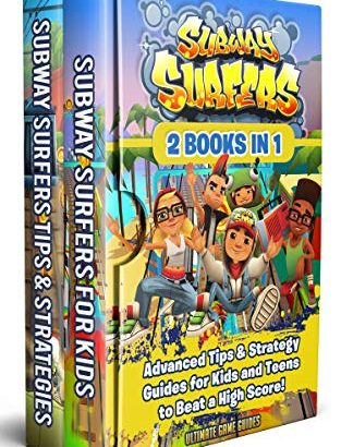 Subway Surfers: 2 Books in 1: Advanced Tips & Strategy Guides for Kids... - Subway Surfers 2 Books in 1 Advanced Tips Strategy Guides for Kids 313x410