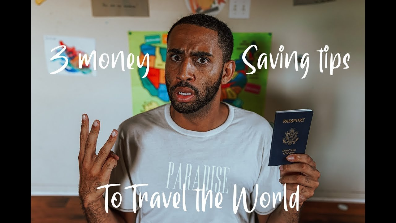 3 Money Saving Tips to Travel the World | Post College