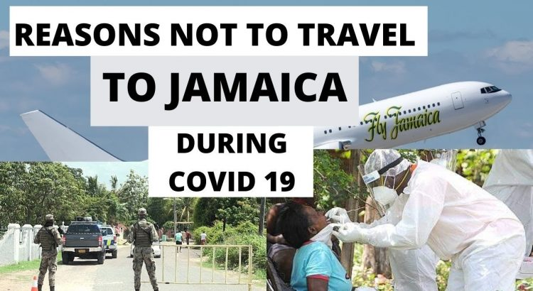 5 REASONS NOT TO TRAVEL TO JAMAICA DURING COVID 19|TRAVEL ADVISORY AGA...