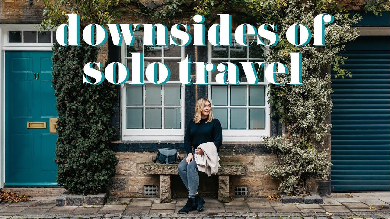 5 Ways Solo Travel SUCKS | Downsides of Traveling Alone