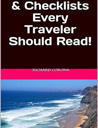 9 Getaway Guidelines & Checklists Every Traveler Should Read! - 9 Holiday Tips Checklists Every Traveler Should Read 314x410
