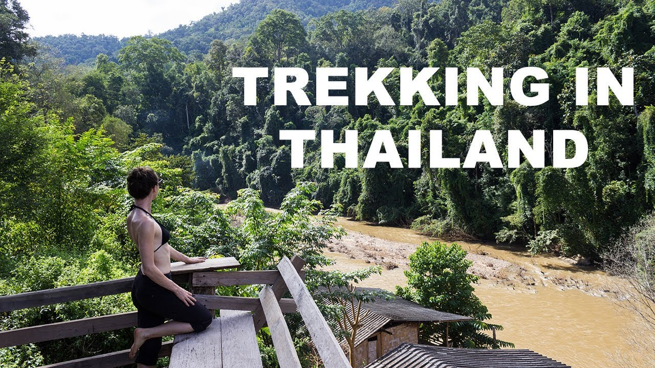 A 3 Day Trekking Tour in Thailand | My #1 Travel Experience