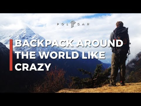 BACKPACKING AROUND THE WORLD TIPS | Advice How To Travel The World
