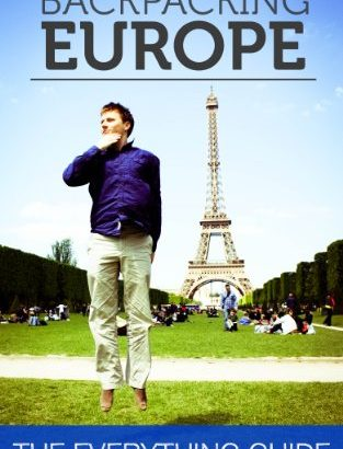 Backpacking Europe: The Every Thing Guide - Backpacking Europe The Everything Guide 313x410