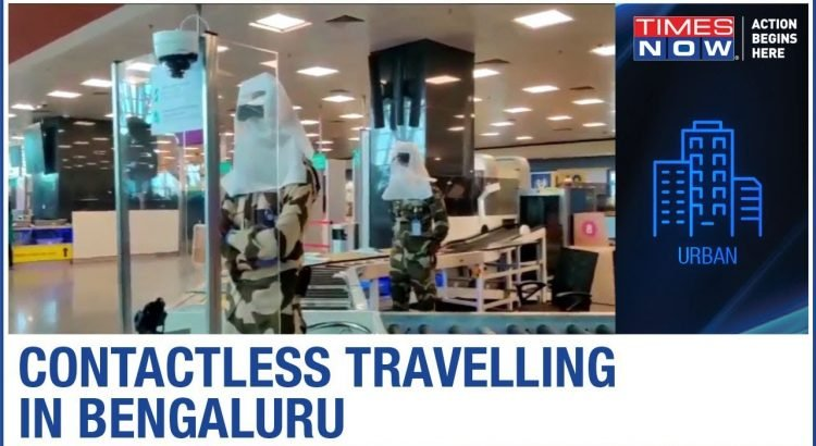 Bengaluru's Kempegowda Airport promises contactless travel experie...