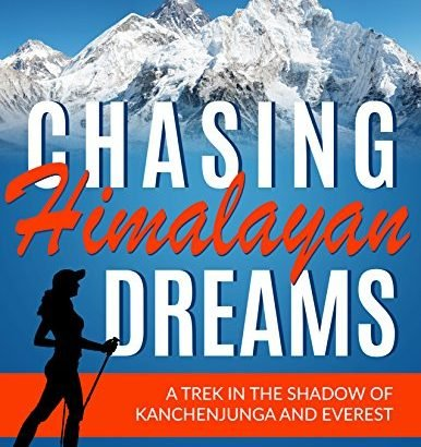 Chasing Himalayan hopes and dreams: A trek into the shadow of Kanchenjunga and Eve... - Chasing Himalayan Dreams A trek in the shadow of Kanchenjunga 386x410