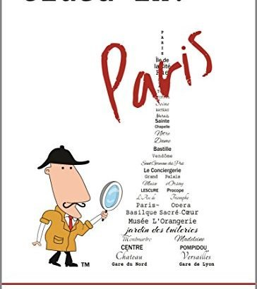 Clued In Paris: The Concise and Opinionated Guide towards the populous city-with ph... - Clued In Paris The Concise and Opinionated Guide to the 364x410