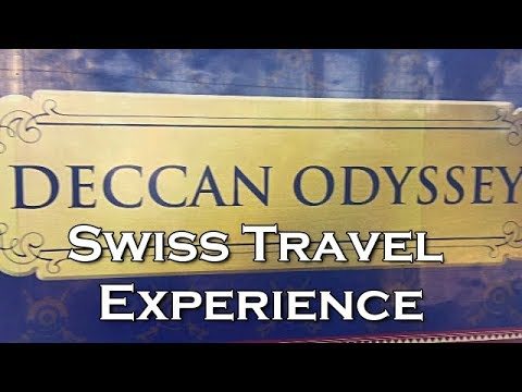 Deccan Odyssey Swiss Travel Experience The Royal Indian Train