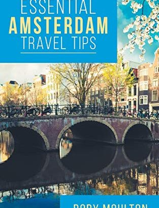 Important Amsterdam Travel recommendations: Secrets, guidance & Insight for the Per... - Essential Amsterdam Travel Tips Secrets Advice Insight for the 313x410
