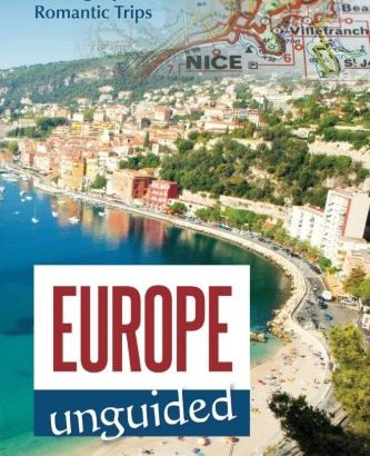European countries Unguided: Driving strategies for intimate Trips (Volume 1) - Europe Unguided Driving Tips for Romantic Trips Volume 1 333x410