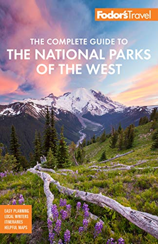 Fodor's The Complete Guide to your National Parks of this West (Full-col... - Fodors The Complete Guide to the National Parks of the