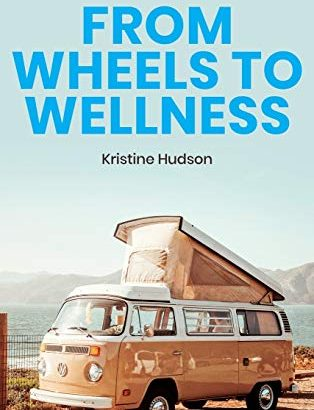 From Wheels to health: guidelines for a Van Lifestyle that is healthy - From Wheels to Wellness Tips and Tricks for a Healthy 314x410