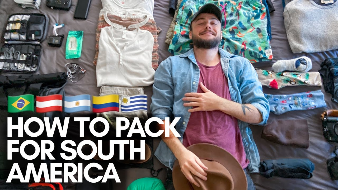 HOW TO PACK FOR SOUTH AMERICA TRAVEL | PACKING TIPS & HACKS