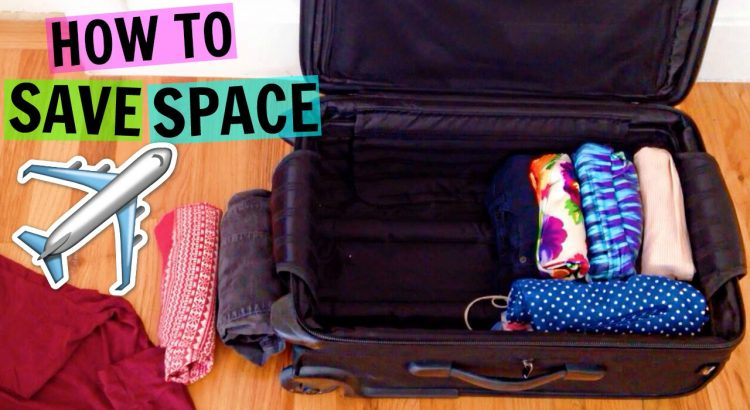 How To Save Space in Your Luggage | Packing Tips